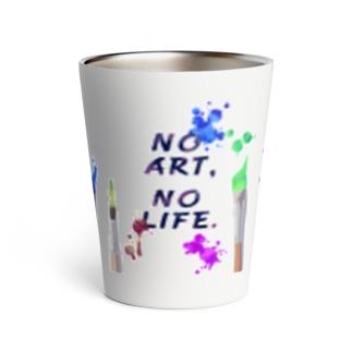 NO ART,NO LIFE. Thermo Tumbler