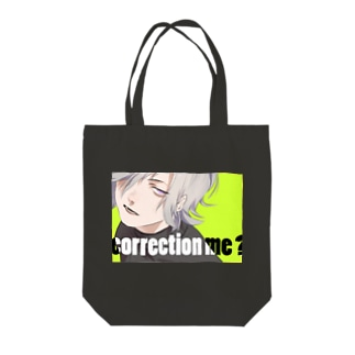 correction me? Tote bags