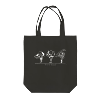 We are the dinosaurs Tote bags