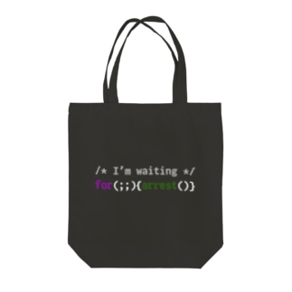 I'm waiting for arrest(dark color) Tote bags