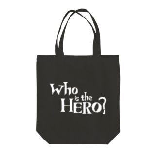Who is the HERO? ロゴ(白文字) Tote bags