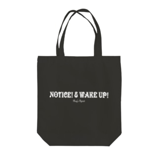 NOTICE! & WAKE UP!(WHITE) Tote bags