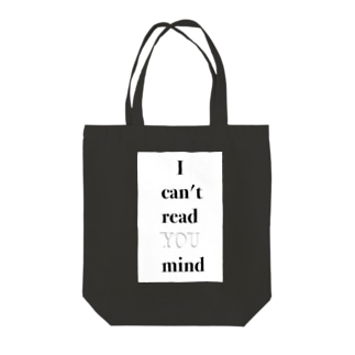 I can't read YOU mind Tote bags
