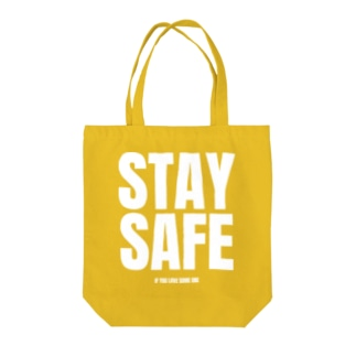 STAY SAFE IF YOU LOVE SOME ONE / ホワイトプリント フロント Tote Bag