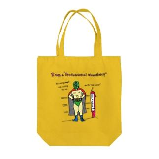 アイ・アム・ア・プロフェッショナル・レスラー Tote bags