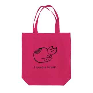 I need a break. Tote bags