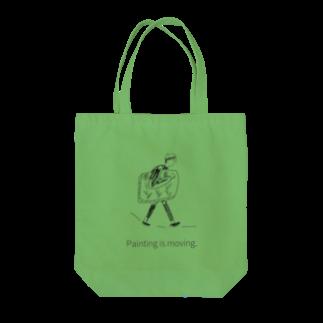 奥のPainting is moving.  Tote bags