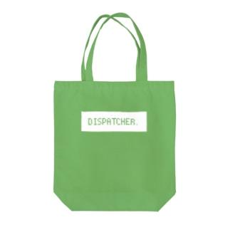 DISPATCHER. ディスパッチャー Tote bags