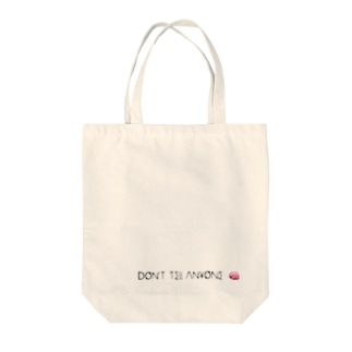 Don't tell anyone Tote bags