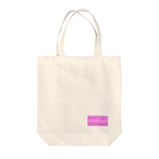 don't get desperate Tote bags