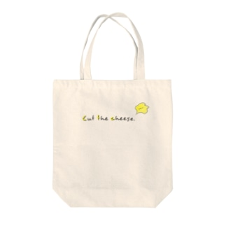 Cut the cheese. Tote bags