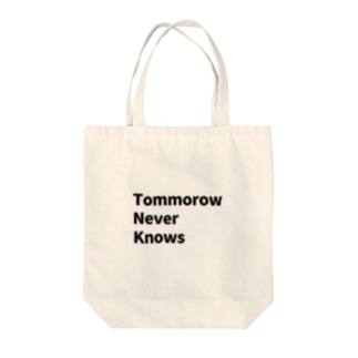 tommorow never knows Tote bags