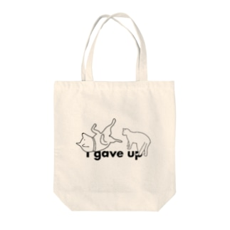 I gave up Tote bags