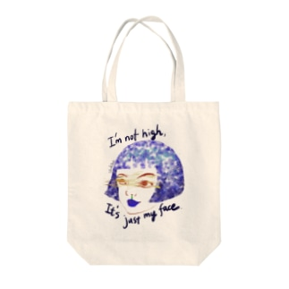 I'm not high,It's just my face Tote bags