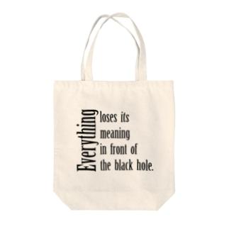 ブラックホール? Tote bags