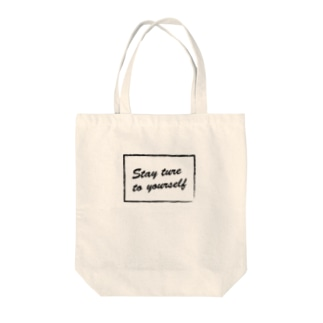stay ture to youself Tote bags