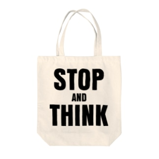 STOP AND THINK Tote bags
