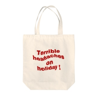 Terrible headaches on holiday! Tote bags