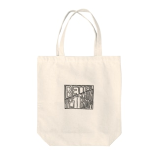 Better Than Yesterday Tote bags