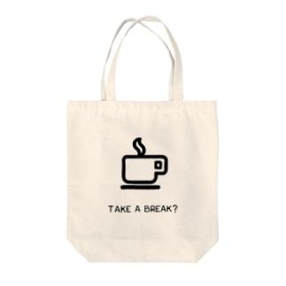 TAKE A BREAK? Tote bags