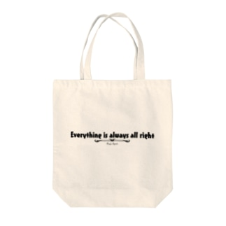 Everything is always all right(BLACK) Tote bags