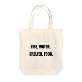 Fire, water, shelter, food.(貴重なタンパク源) Tote bags