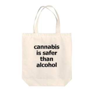 Cannabis Is Safer Than Alcohol Tote bags