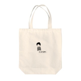 It's all right. Tote bags