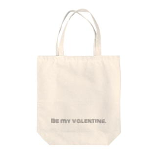 Be my  valentine. Tote bags