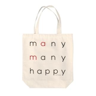 many many happy Tote bags