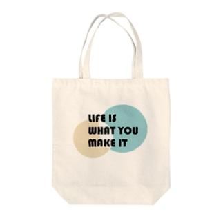 人生は自分で創りだすもの Tote bags
