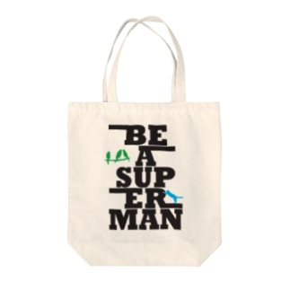 BE A SUPERMAN Tote bags