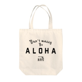 Don't Worry Be ALOHA BLK Tote bags