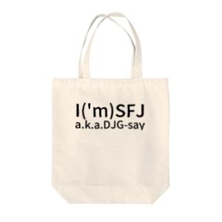 I('m)SFJ  a.k.a. DJ  G-say Tote bags
