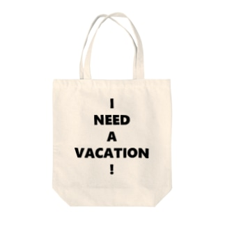 I NEED A VACATION! Tote bags