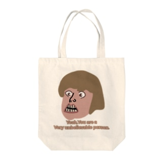 a Very unbelievable person Tote bags