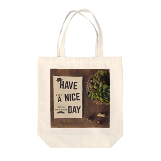 Have a nice day. Tote bags