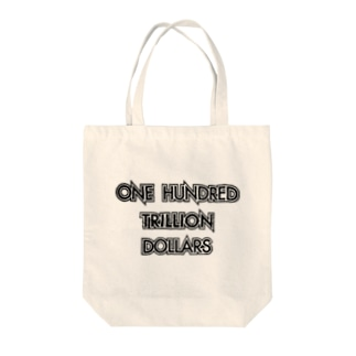 One Hundred Trillion Dollars  Tote bags