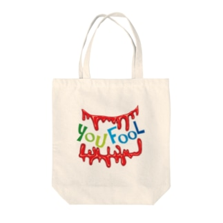 YOU FOOL Tote bags