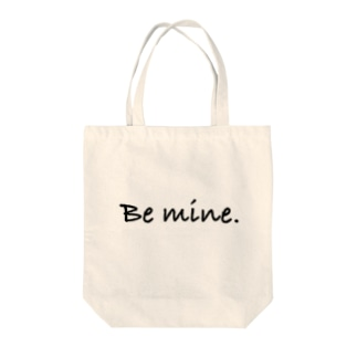 Be mine. Tote bags