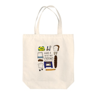 HAVE A NICE DAY!! Tote bags