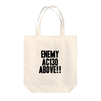 Enemy AC130 Above!!(white) Tote bags