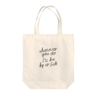 I'm your side Tote bags