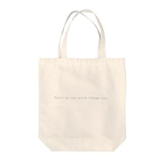 世の中にあなたを変えさせるな Tote bags