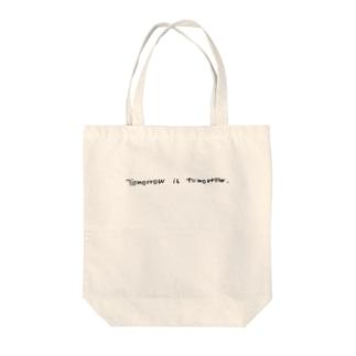 Tomorrow is tomorrow. Tote bags