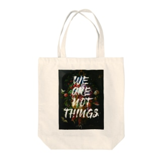 WE ARE NOT THINGS Tote bags