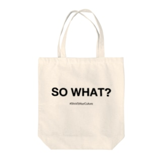 SO WHAT? STYC Tote bags