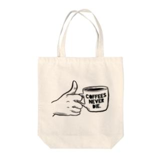 """""""コーヒーは死なせない""""B Tote bags"""