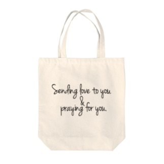 Sending love to you & praying for you. Tote bags
