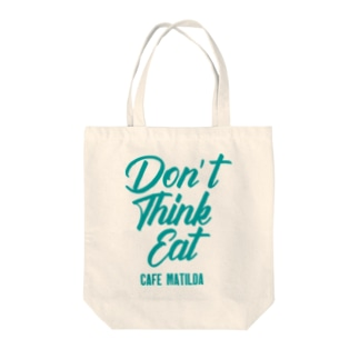 Don't think eat Tote bags